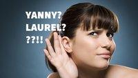 Yanny oder Laurel?! – So kannst du beides hören