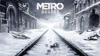 Metro: Exodus erscheint erst Anfang 2019