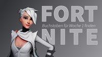 Fortnite BR: Buchstaben F-O-R-T-N-I-T-E finden (Woche 1)