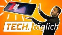 OnePlus 6 besser als Galaxy S9, Galaxy-S10-Display im Video und Fußball-WM-Apps – TECH.täglich
