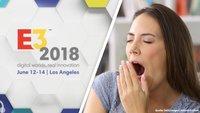 Wenn die E3 2018 langweilig wird, könnten auf Gamer dürre Zeiten warten