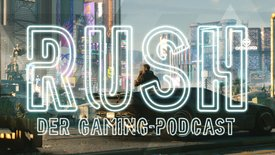 RUSH – Der Gaming Podcast: Highlights...