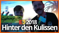 Blick hinter die Kulissen: So haben wir die E3 2018 erlebt