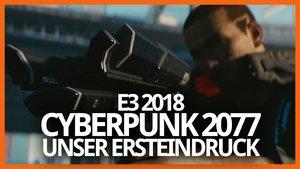 Cyberpunk 2077 - Unser Eindruck nach einer Stunde Gameplay