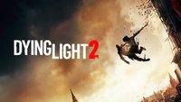 Dying Light 2 erscheint ebenfalls auf PS5 und Xbox Scarlett
