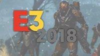 E3 2018: Alle neuen Trailer im Überblick