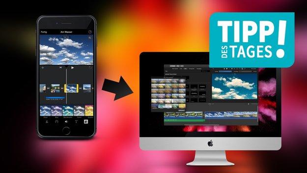 iPhone-Videos am Mac mit iMovie weiter bearbeiten, so gehts