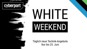 Fette Deals am White Weekend bei Cyberport