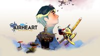 Airheart - Tales of broken Wings: Ein Spiel mit Höhen und Tiefen