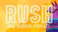 RUSH - Der Gaming-Podcast: Fortnite-Hype und PUBG-Frust? (Bonusfolge)