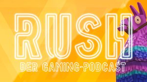 RUSH - Der Gaming-Podcast: Fortnite-Hype und PUBG-Frust? (Bonusfolge)
