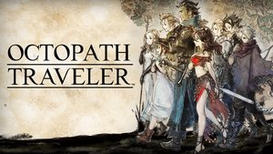 Octopath Traveler: Die RPG-Erfahrung meines Lebens