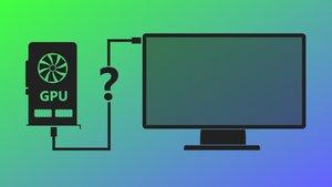 Grafikkarten-Anschlüsse: Was ist was und welche Verbindung für die beste Bildqualität?