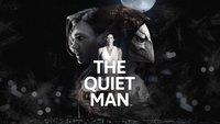 The Quiet Man: Große Geschichten können auch ohne Worte erzählt werden