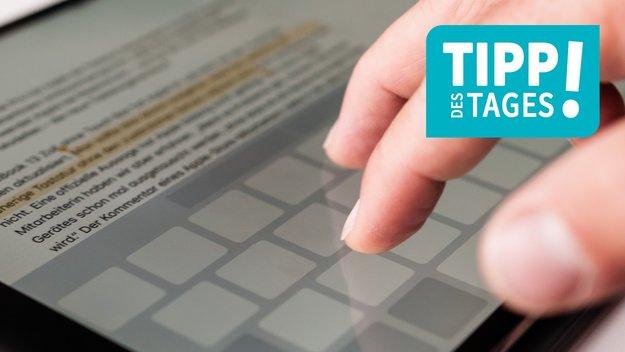 Trackpad in iOS: Das versteckte Touchpad von iPhone & iPad nutzen, so gehts
