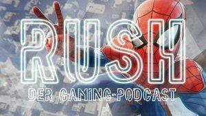 RUSH - Der Gaming-Podcast: Warum darf Spider-Man das Gesetz brechen?