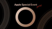 Apple Event September 2018 im Liveticker: iPhone XS, iPhone 9 & Apple Watch?