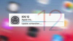 iOS 12 ist da! Download und Installation, so gehts