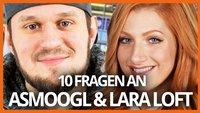 10 Fragen an: Lara Loft und aSmoogl