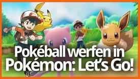Pokémon Let's Go – So klappt das Werf...