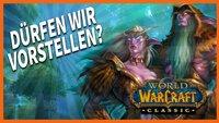 Dürfen wir vorstellen: World of Warcraft Classic im Schnellcheck