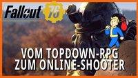 Vom Topdown-RPG zum Online-Shooter: Die Geschichte der Fallout-Spiele