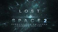 """""""Lost in Space"""" Staffel 2: Starttermin und Trailer veröffentlicht"""
