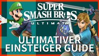 Super Smash Bros. Ulitmate: Der ultimative Guide für Anfänger