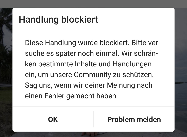 Bei instagram blockiert liken Instagram handlung