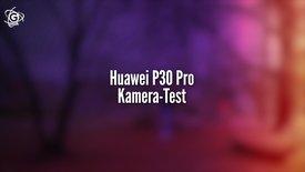 Huawei P30 Pro im Kameratest