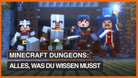 Minecraft Dungeons: Alles, was du wis...