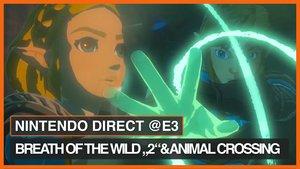 E3 2019 Highlights & News von Tag 3: Breath of the Wild 2, Animal Crossing und mehr