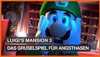 Luigi's Mansion 3: Das Gruselspiel für Angsthasen