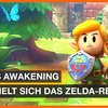 The Legend of Zelda: Link's Awakening Remake – Vorschau