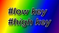 Low Key / High Key: Bedeutung und Erklärung der Internet-Begriffe