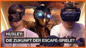 Escape Room trifft VR: Wir haben Huxl...