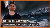 Destiny 2 Shadowkeep erinnert Olaf an die besten Zeiten