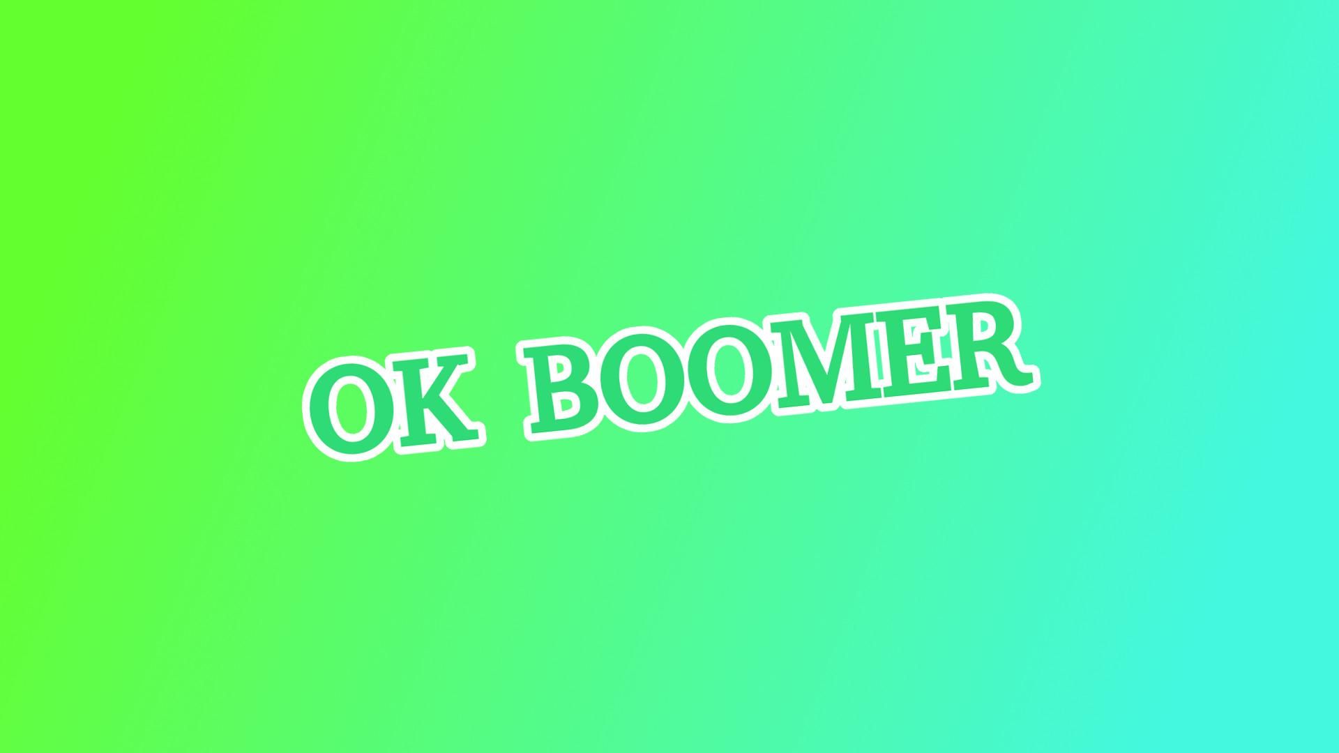 Was Bedeutet Ok Boomer
