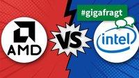GIGA fragt: Intel vs. AMD – Welcher Chiphersteller ist euer Favorit?