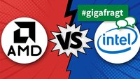 GIGA fragt: Intel vs. AMD – Welcher Chiphersteller ist euer Favorit?