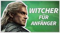 The Witcher: Das müsst ihr vor dem Start wissen