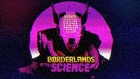 Borderlands 3 spielen und mit The Big Bang Theory-Star der Wissenschaft helfen