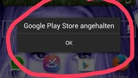 "Lösung: ""Google Play Store angehalten"""