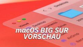 macOS Big Sur: Das ist neu