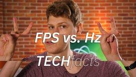 TECHfacts: FPS vs. Bildwiederholrate