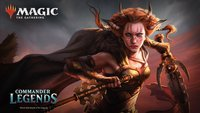 Magic the Gathering: Drei exklusive Preview-Karten zu Commander Legends