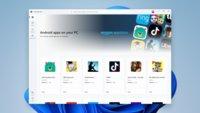 Windows 11: Welche Android-Apps laufen auf dem PC?