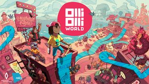 OlliOlli World: 4 Gründe, das Skateboard-Abenteuer zu feiern