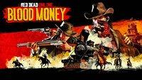 Red Dead Online: Blood Money starten und Capitale farmen