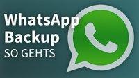 WhatsApp: (Cloud-)Backup erstellen, Daten sichern und wiederherstellen – so geht's